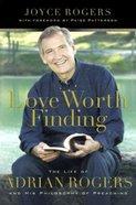 Love Worth Finding Hardback