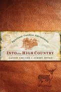 Into the High Country Hardback