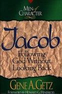 Jacob (Men Of Character Series)