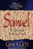 Samuel (Men Of Character Series) Paperback