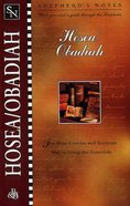 Hosea/Obadiah (Shepherd's Notes Series)