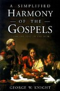 A Simplified Harmony of the Gospels Paperback