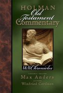 1 & 2 Chronicles (#08 in Holman Old Testament Commentary Series)