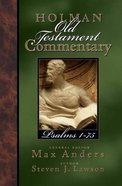 Psalms 1-75 (#11 in Holman Old Testament Commentary Series)