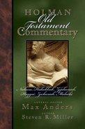 Nahum, Habakkuk, Zephaniah, Haggai, Zechariah, Malachi (#20 in Holman Old Testament Commentary Series)