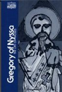 Gregory of Nyssa (Classics Of Western Spirituality Series) Paperback