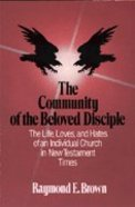 The Community of the Beloved Disciple Paperback