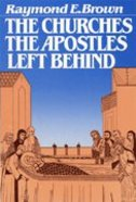 The Churches the Apostles Left Behind Paperback