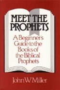 Meet the Prophets