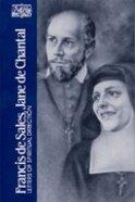 Francis De Sales, Jane De Chantal (Classics Of Western Spirituality Series) Paperback