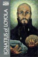 Ignatius of Loyola Paperback