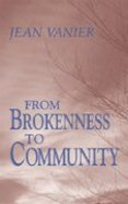 From Brokenness to Community Paperback