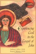 Experiencing God in the Gospel of John Paperback