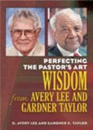 Perfecting the Pastor's Art Paperback