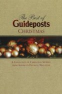 The Best of Guideposts (Christmas Edition) Hardback