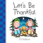 Let's Be Thankful (Let's Be Series) Board Book