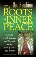 The Roots of Inner Peace Paperback