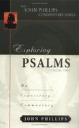 Exploring Psalms (Volume 1) (John Phillips Commentary Series)