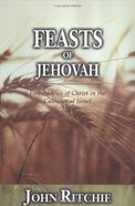 Feasts of Jehovah Paperback