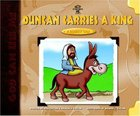 Duncan Carries a King (God Can Use Me Series) Hardback