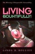 Living Bountifully Paperback