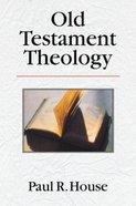 Old Testament Theology Hardback