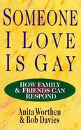 Someone I Love is Gay Paperback