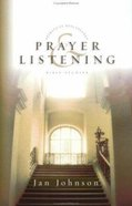 Prayer and Listening (Spiritual Disciplines Bible Study Series) Paperback