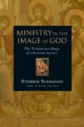 Ministry in the Image of God Paperback