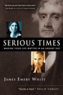 Serious Times Paperback
