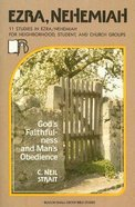 Ezra and Nehemiah - God's Faithfulness and Man's Obedience (Beacon Small Group Bible Studies Series) Paperback