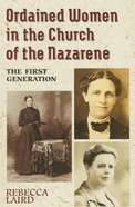 Ordained Women in the Church of the Nazarene Paperback
