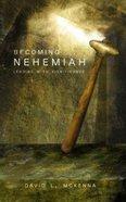 Becoming Nehemiah Paperback