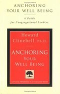 Anchoring Your Well Being (Leaders Guide) Paperback