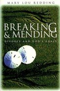 Breaking and Mending Paperback