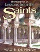 The Workbook on Lessons From the Saints (Upper Room Workbook Series) Hardback