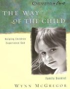 The Way of the Child (Family Booklet) (Companions In Christ Series) Booklet