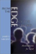 From the Edge of the Crowd Paperback