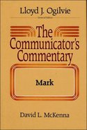 Mark (#02 in Communicator's Commentary New Testament Series) Hardback