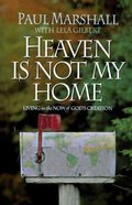 Heaven is Not My Home Paperback