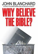 Why Believe the Bible? Booklet