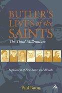 Butler's Saints of the Third Millennium