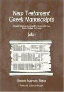 New Testament Greek Manuscripts: John Paperback
