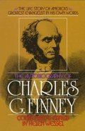 The Autobiography of Charles Finney Paperback