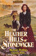 The Heather Hills of Stonewycke (#01 in Stonewycke Trilogy Series) Paperback
