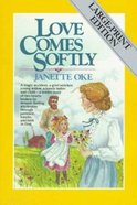 Love Comes Softly (Large Print) (#01 in Love Comes Softly Series) Paperback