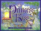 The Princess and the Kiss: A Story of God's Gift of Purity Hardback