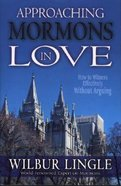 Approaching Mormons in Love Paperback