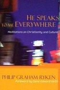 He Speaks to Me Everywhere Paperback