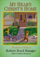 My Heart-Christ's Home Retold For Children Booklet